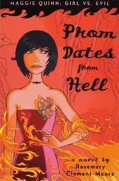 Prom Dates from Hell, by Rosemary Clement-Moore